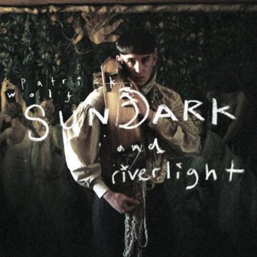 Patrick Wolf - Sundark & Riverlight [Import]