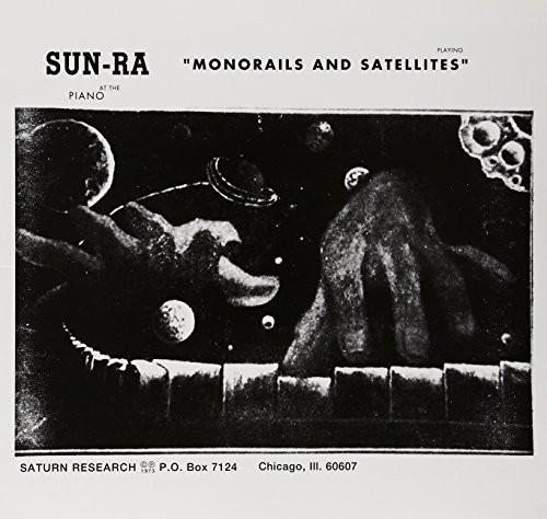 Sun Ra - Monorails & Satellites