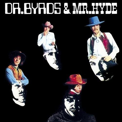 Byrds - Dr Byrds & Mr Hyde