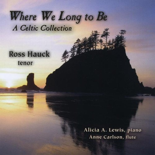 Where We Long to Be: Celtic Collection