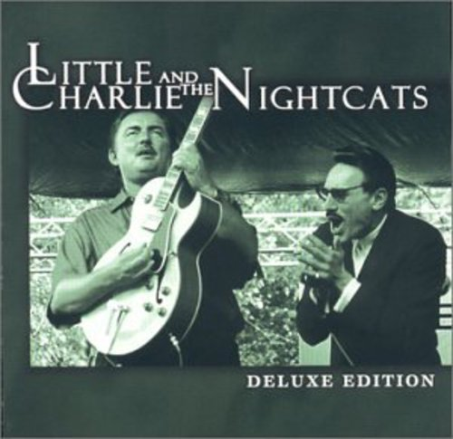 Little Charlie & The Nightcats - Deluxe Edition