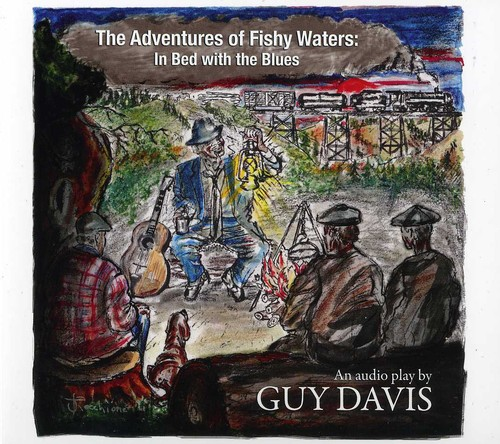 Adventures of Fishy Waters: In Bed with the Blues