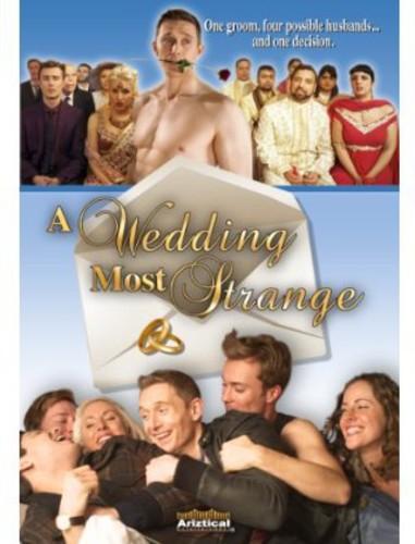 A Wedding Most Strange