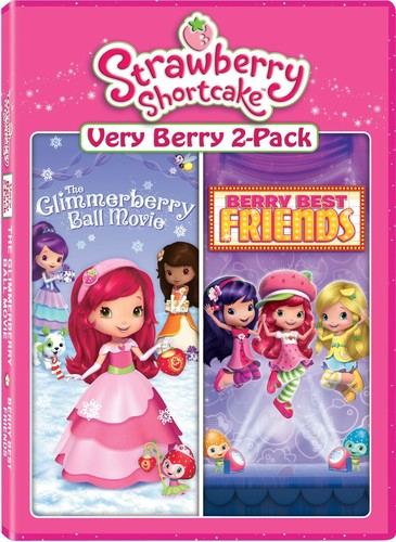 Strawberry Shortcake Very Berry 2-Pack: The Glimmerberry Ball Movie /  Berry Best Friends