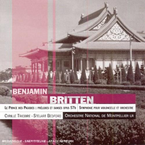Britten: Le Prince Des Pagodes /  Clo Symphony