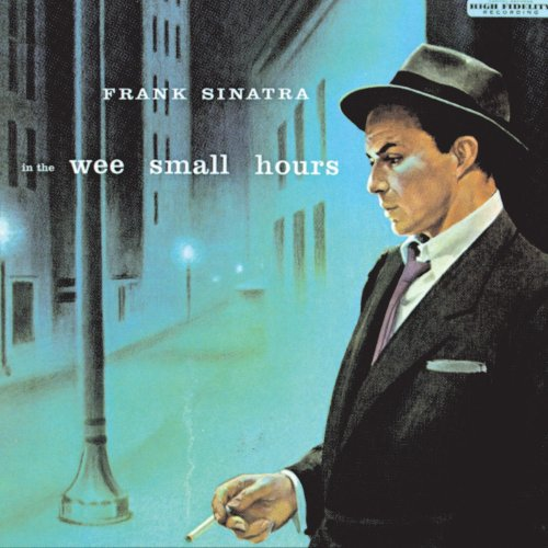 Frank Sinatra - In The Wee Small Hours (remastered)