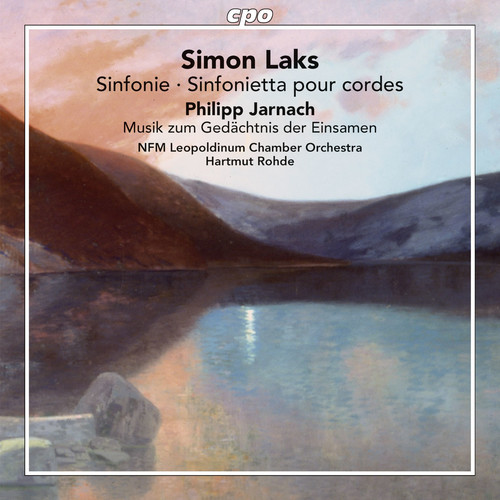 Laks & Jarnach: Works for String Orchestra
