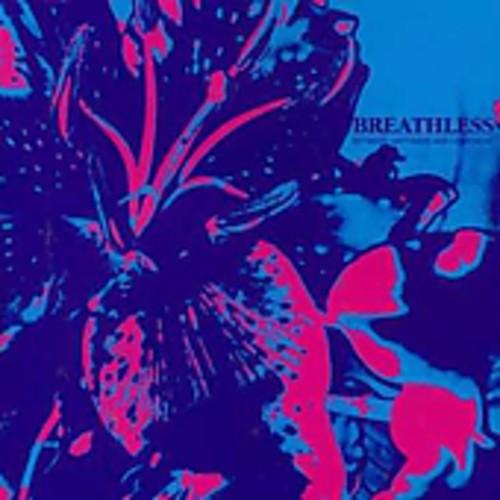 Breathless - Between Happiness & Heartache