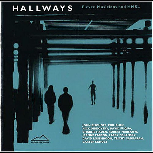 Hallways: Eleven Musicians & HMSL /  Various