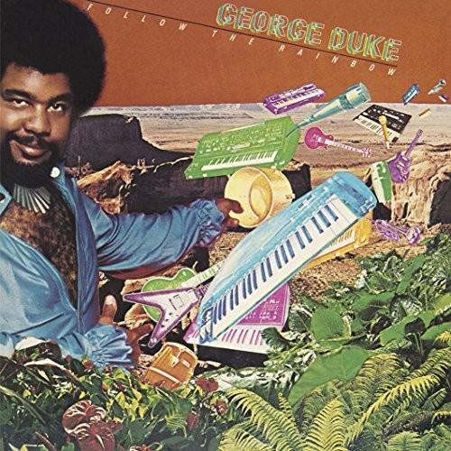 George Duke - Follow The Rainbow (Bonus Tracks) [Limited Edition] [Reissue]