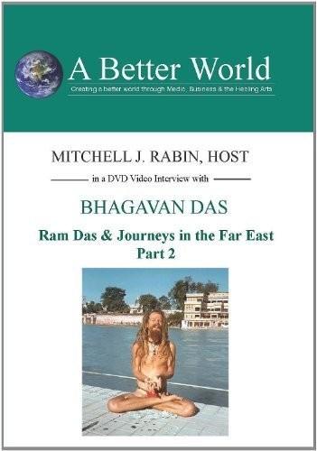 Ram Das & Journeys in the Far East Part 2