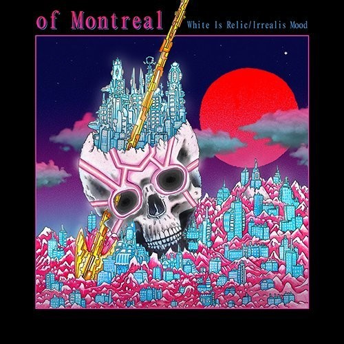 Of Montreal - White Is Relic/Irrealis Mood [Import]