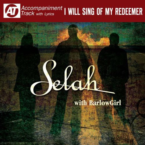I Will Sing of My Redeemer