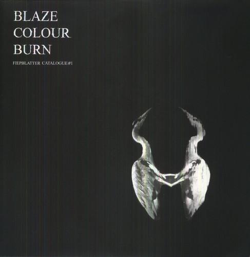Blaze Colour Burn (Fiepblatter Catalogue #1)
