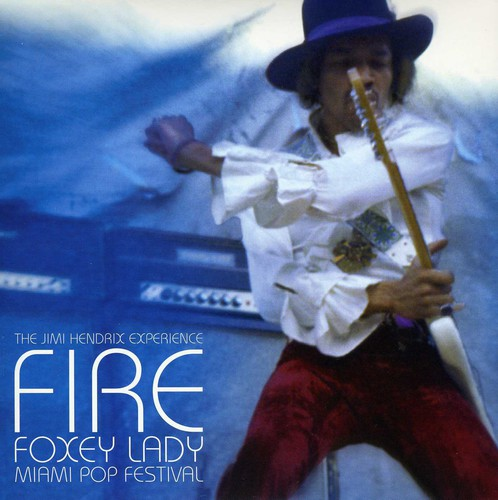Fire /  Foxey Lady
