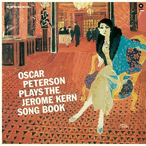Oscar Peterson - Plays The Jerome Kern Song Book + 3 Bonus Tracks [Import]