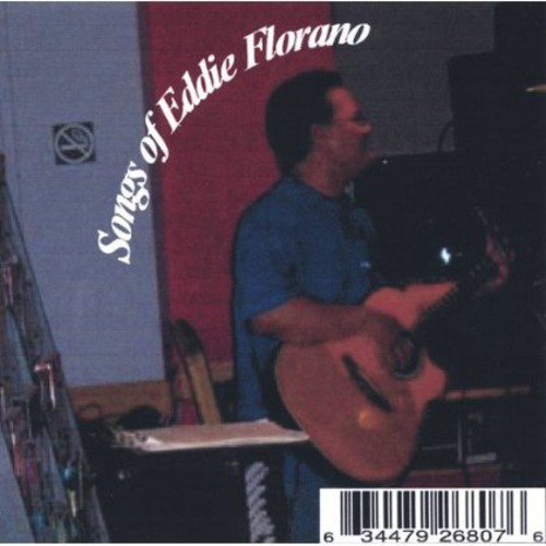 Songs of Eddie Florano