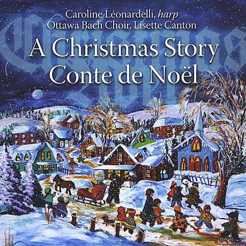 Christmas Story/ A Conte de Noel