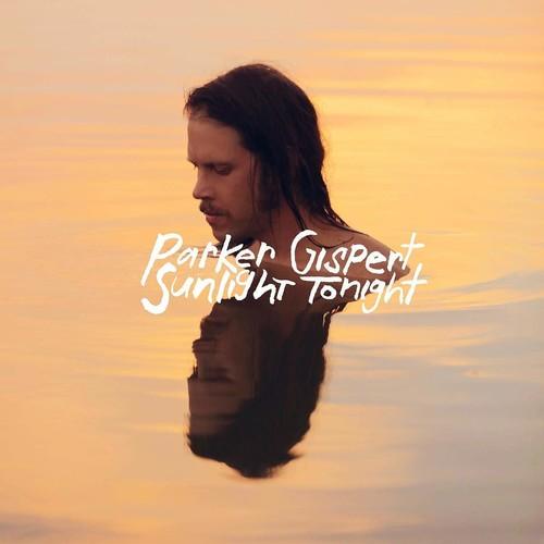 Parker Gispert - Sunlight Tonight