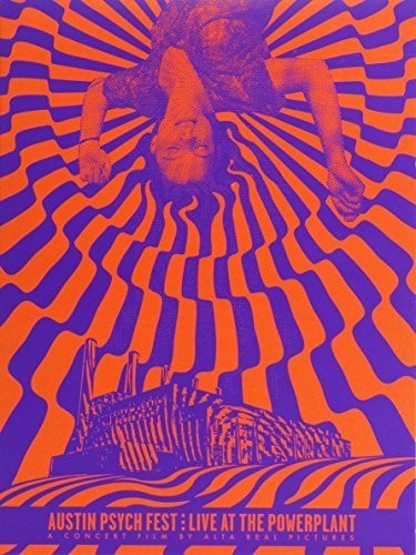 Austin Psych Fest: Live at the Power Plant