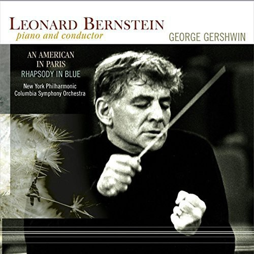 Leonard Bernstein - American In Paris / Rhapsody In Blue (Hol)