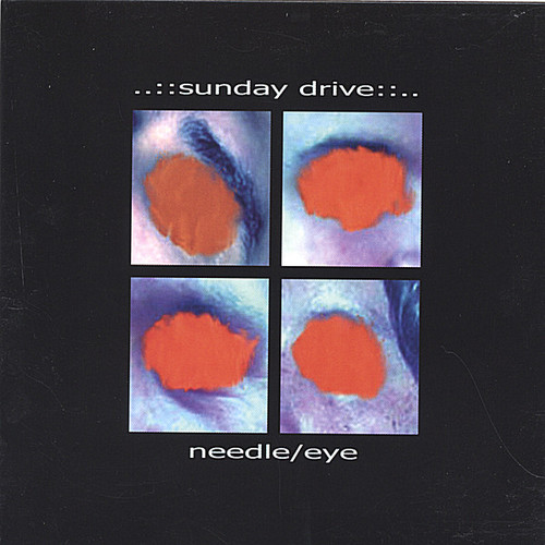 Sunday Drive - Needle/Eye