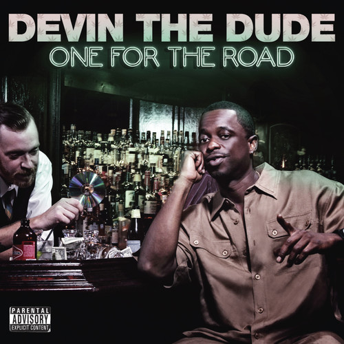 Devin The Dude - One For The Road