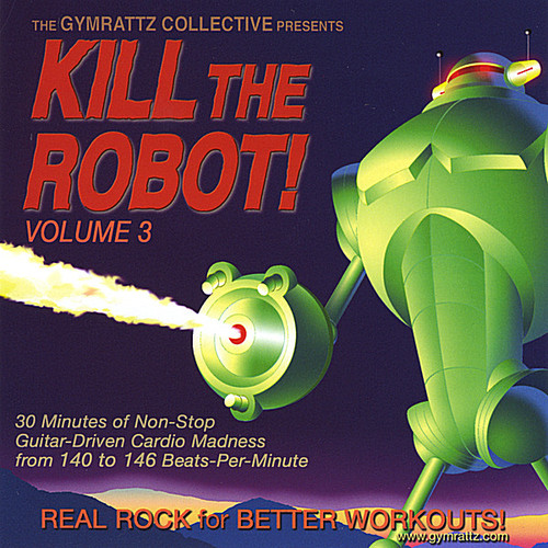 Kill the Robot! 3