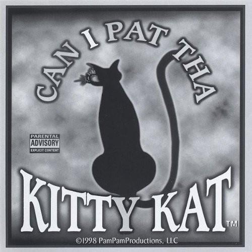 Can I Pat Tha Kitty Kat