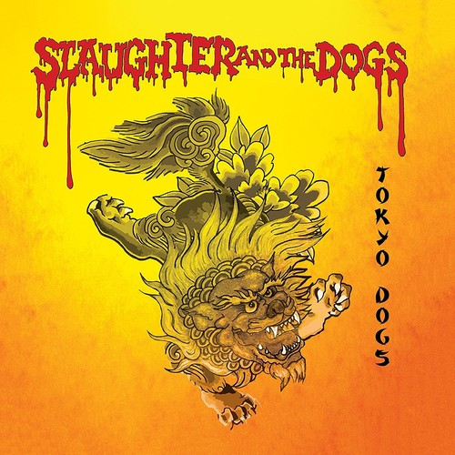 Slaughter & The Dogs - Tokyo Dogs