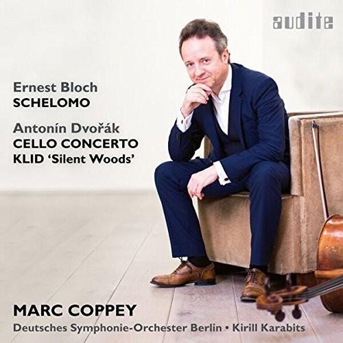 Bloch: Schelomo - Dvorak: Cello Concerto