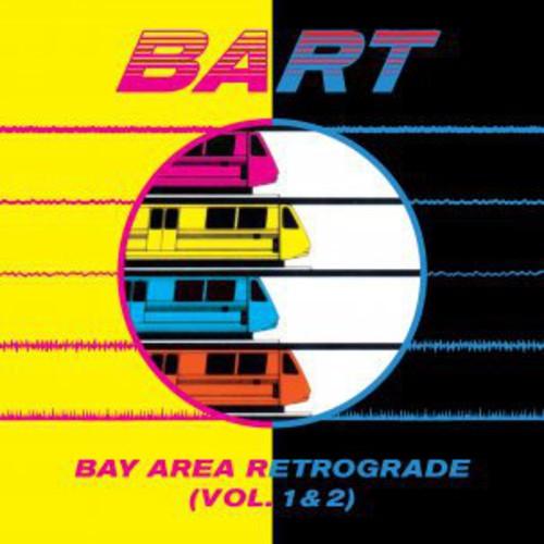 Bay Area Retrograde (Bart) 1-2 /  Various