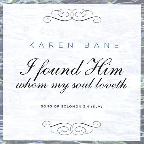 I Found Him Whom My Soul Loveth