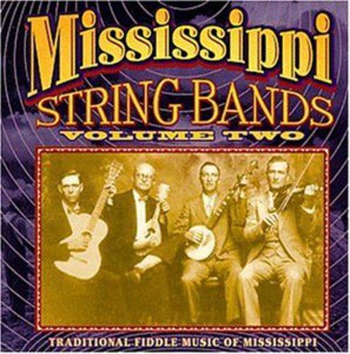 Mississippi String Bands 2 /  Various