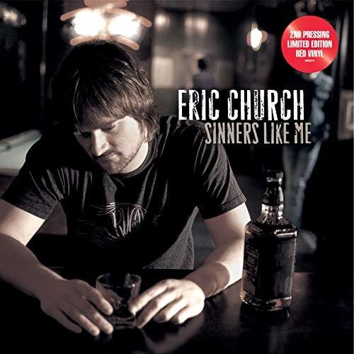Eric Church - Sinners Like Me [Limited Edition Red LP]