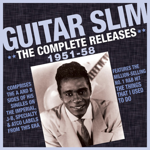 Guitar Slim - Complete Releases 1951-58