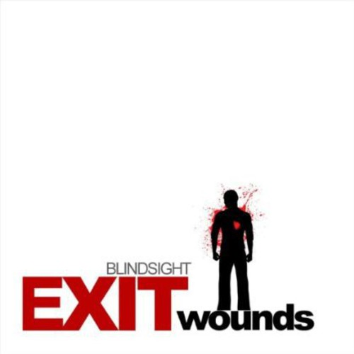 Blind Sight - Exit Wounds