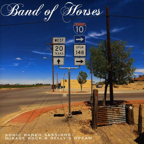Band Of Horses - Sonic Ranch Sessions [Vinyl Single]