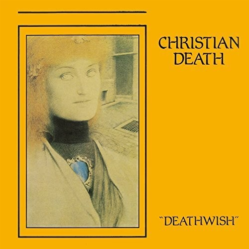 Christian Death - Deathwish
