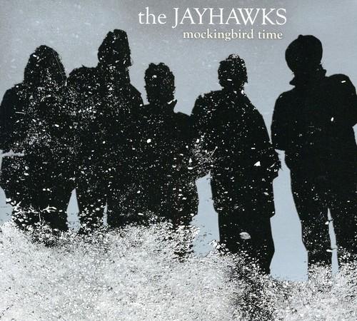 The Jayhawks - Mockingbird Time