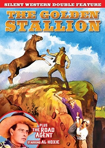 The Golden Stallion /  The Road Agent