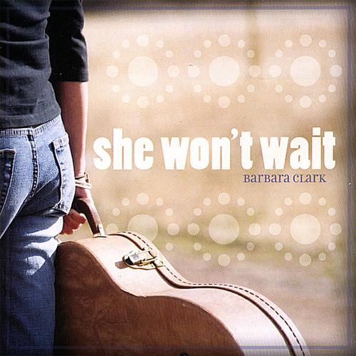 She Won't Wait