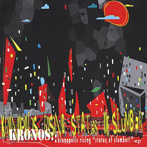 Kronopolis Rising States of Slumber! EP