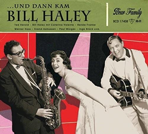 Und Dann Kam Bill Haley