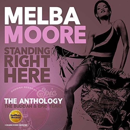 Standing Right Here: Anthology - Buddah & Epic [Import]