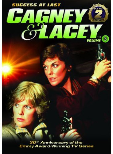 Cagney & Lacey: 3 PT. II