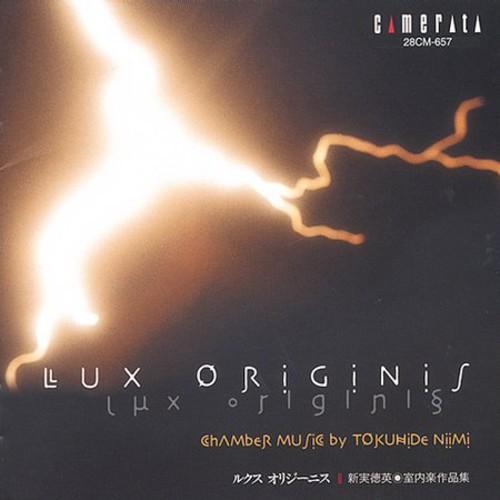 Lux Origins: Chamber Music
