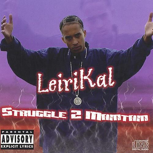 Struggle 2 Maintain