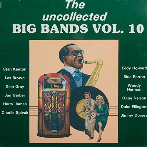 Uncollected Big Bands 10