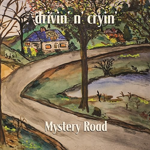 Drivin N Cryin - Mystery Road [Expanded Edition LP]